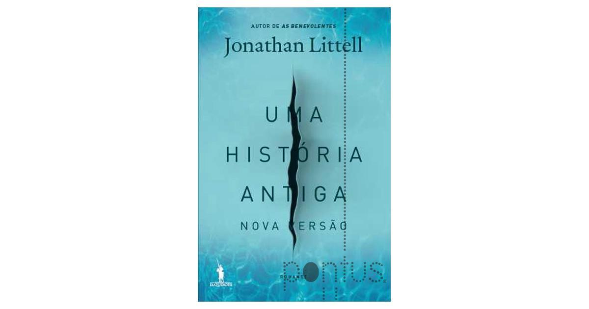 Resultado de imagem para Uma história antiga jonathan littell