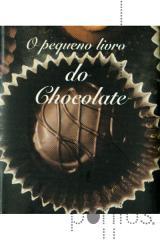 O pequeno livro do chocolate - mini livros