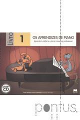 Os aprendizes de piano - livro I