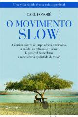 O movimento slow