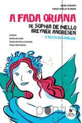 A fada Oriana de Sophia Mello  B. Andresen