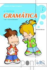 A Nossa Gramática - 3º ano