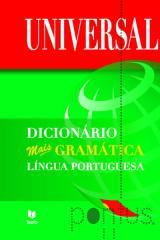 Dicionário universal + gramática Língua Portuguesa