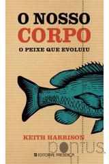 O nosso corpo: o peixe que evoluiu