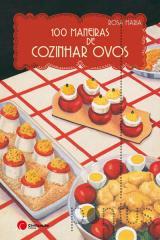 100 Maneiras de cozinhar ovos