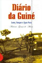 Diário da Guiné - Lama, sangue e água pura