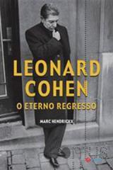 Leonard Cohen - O eterno regresso