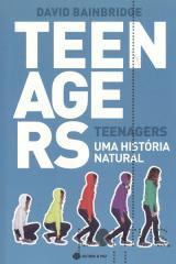 Teenagers - Uma história natural