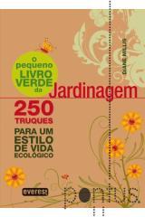 O pequeno livro verde da jardinagem