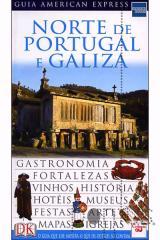 Guia American Express - Norte de Portugal e Galiza
