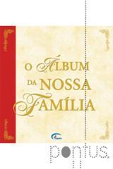 O álbum da nossa família