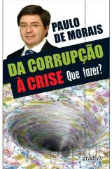 Da corrupção à crise