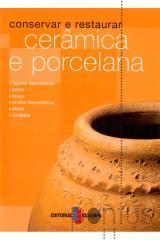 Cerâmica e porcelana - conservar...