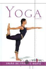 Yoga - União de corpo e mente