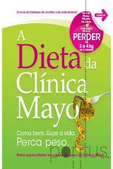 A dieta da clínica Mayo