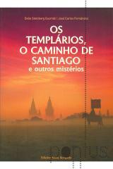 Os templários, o caminho de Santiago