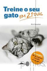 Treine o seu gato em 21 dias