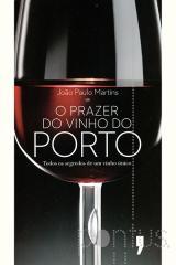 O prazer do vinho do porto - português
