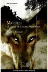Malditos - Histórias de homens e de lobos
