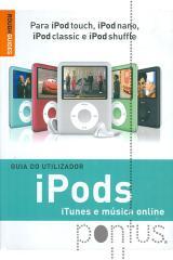 iPods, iTunes e música online - Guia do utilizador
