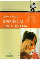 Lado a lado - Experiências com a dislexia