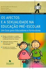 Os afectos e a educação sexual pré-escolar
