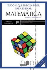 Matemática: tudo o que precisa saber para ensinar