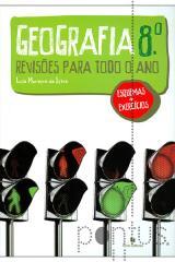 Revisões para todo o Ano - Geografia 8º ano