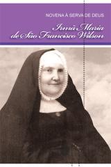 Novena à serva de Deus Ir. Maria de São Francisco