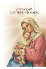 A devoção das três Ave-Maria