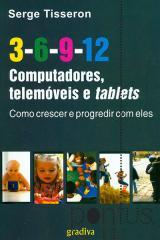 3-6-9-12 - Computadores, telemóveis e tablets