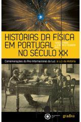 Histórias da Física em Portugal no século XX
