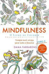 Mindfulness - O livro de colorir 2