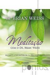 Meditação com Dr. Brian Weiss
