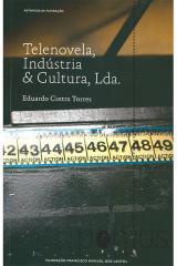 Telenovela, Indústria & Cultura, Lda.