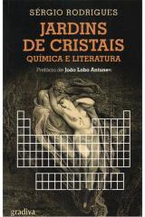 Jardins de cristais: Química e liiteratura