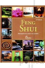 Feng Shui - Harmonia na casa e no jardim