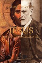 Jesus o grande psicanalista