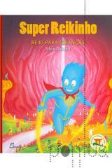 Super reikinho - Reiki para crianças