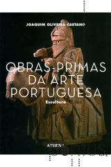 Obras-primas da arte portuguesa - Escultura