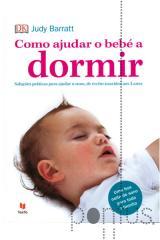 Como ajudar o bebé a dormir