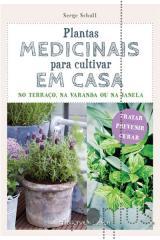 Plantas medicinais para cultivar em casa