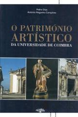 O património artistico da Universidade de Coimbra