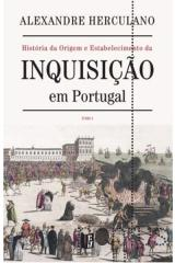 Inquisição em Portugal - Tomo 1