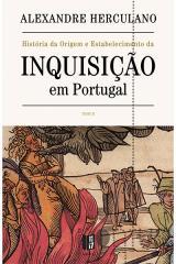 Inquisição em Portugal - Tomo 2