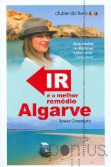 Ir é o melhor remédio - Algarve